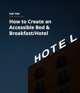 How to create an accessible bed and breakfast hotel