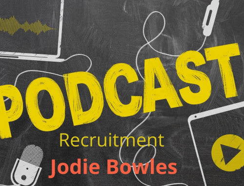Podcast with Recruitment Expert Jodie Bowles